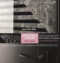 ARCHITECT@WORK  - Milano 29 e 30 novembre 2017 MiCo-Milano Congressi